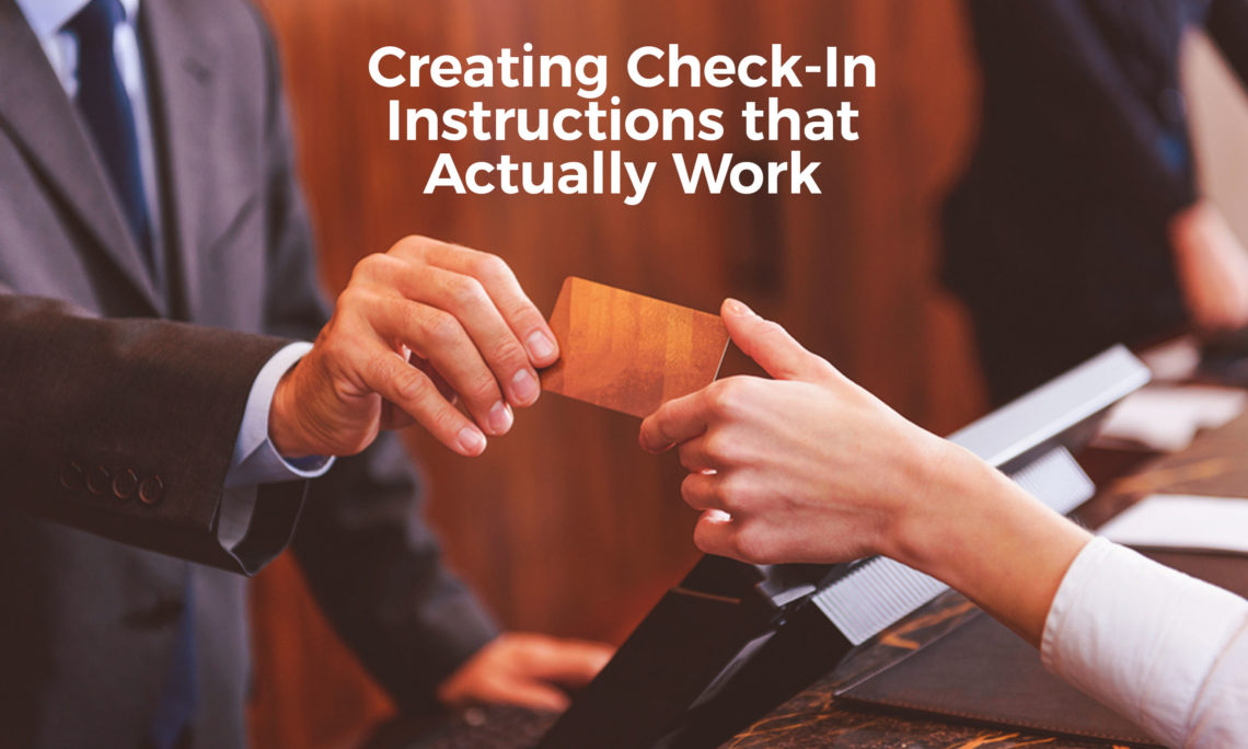 Creating Check-In Instructions that Actually Work