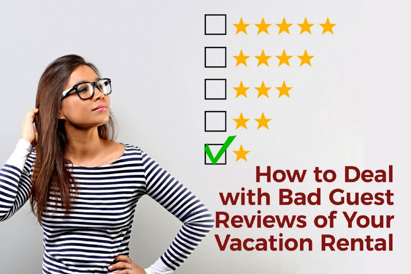 How to Deal with Bad Guest Reviews of Your Vacation Rental - Helot Company Inc.